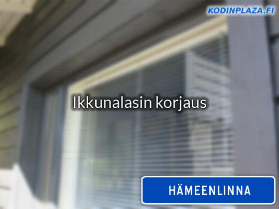 Ikkunalasin korjaus Hämeenlinna