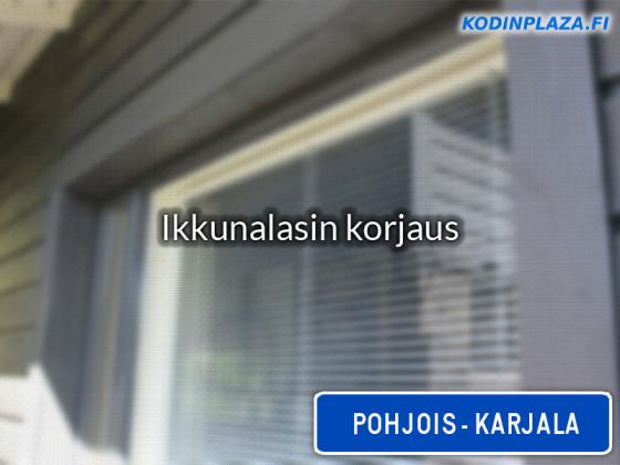Ikkunalasin korjaus Pohjois-Karjala
