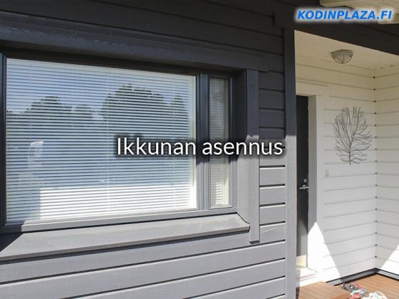 Ikkunan asennus