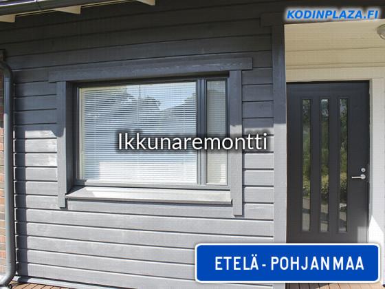Ikkunaremontti Etelä-Pohjanmaa
