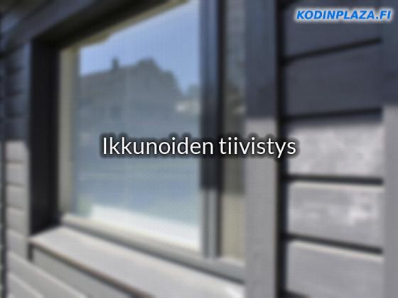 Ikkunoiden tiivistys