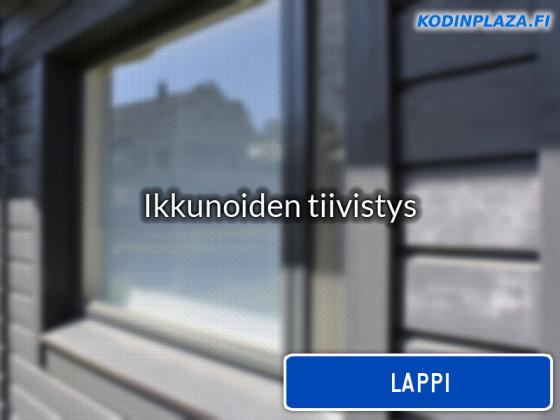Ikkunoiden tiivistys Lappi