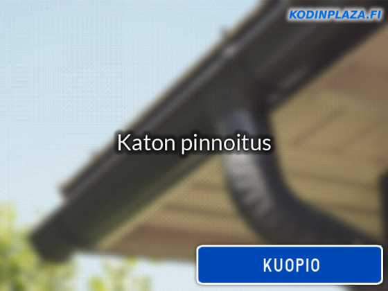 Katon pinnoitus Kuopio