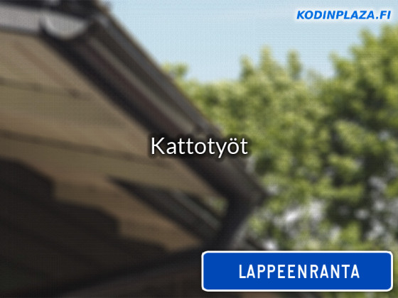 Kattotyöt Lappeenranta