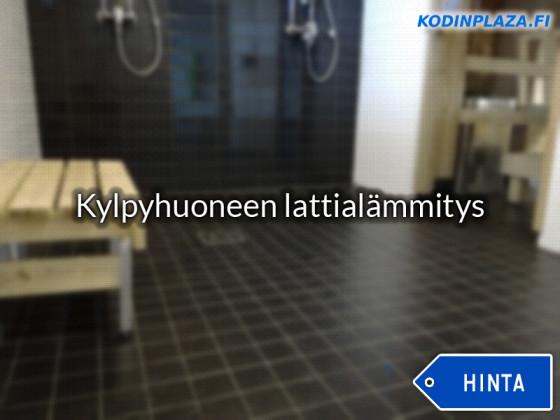 Kylpyhuoneen Lattialämmitys