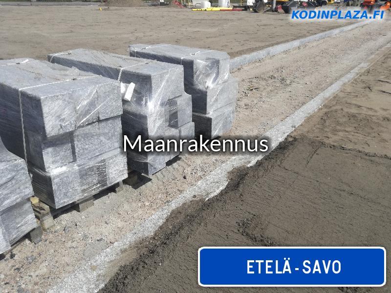 Maanrakennus Etelä-Savo