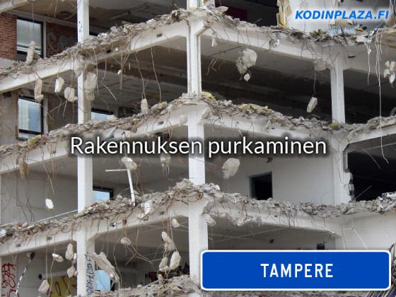 Rakennuksen purkaminen Tampere